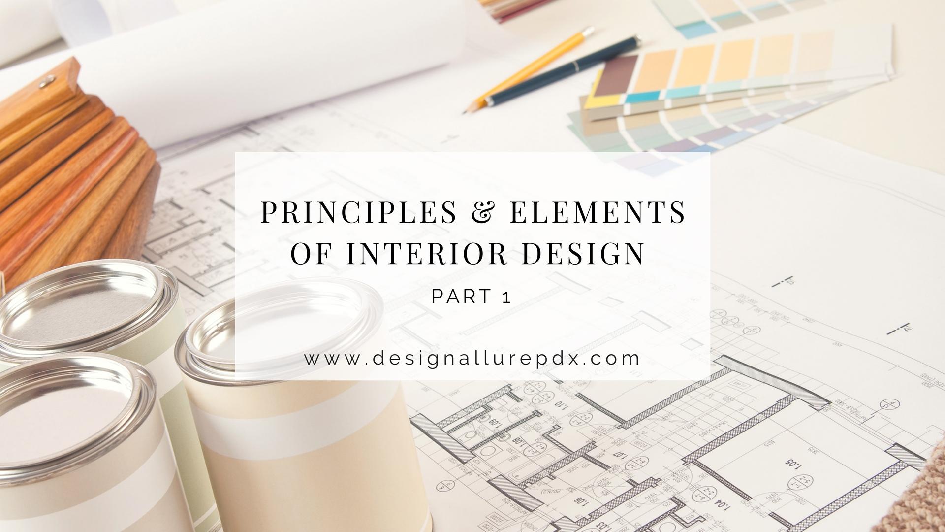 Principles U0026 Elements Of Interior Design Pt 1 L Residential Interior  Decorator L Portland, Lake Oswego, Beaverton U0026 Hillsboro